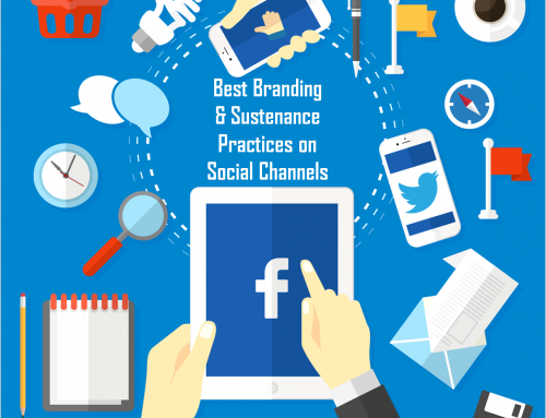 Best Branding & Sustenance Practices on Social Channels