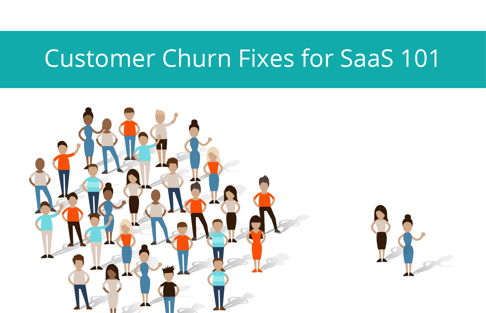 Customer Churn Fixes for SaaS 101