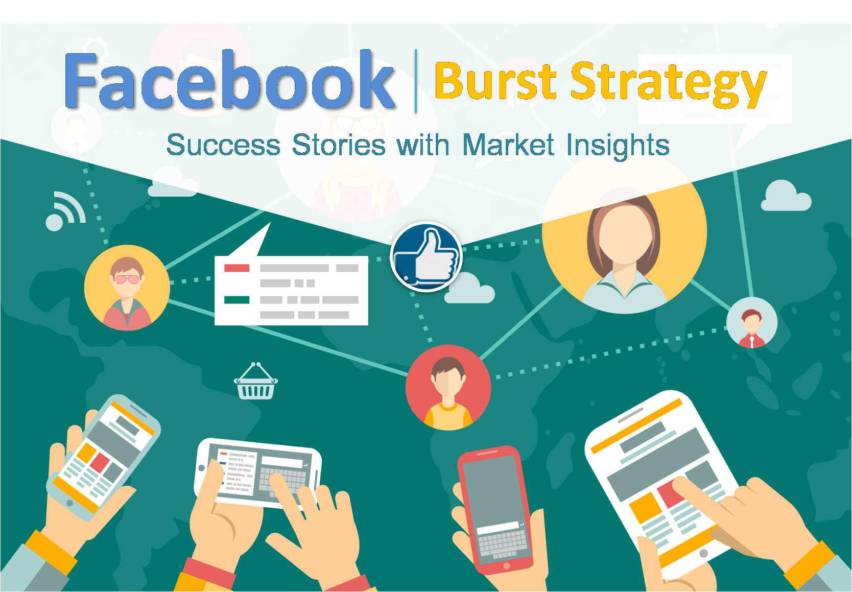 Facebook Burst Strategy Success Stories