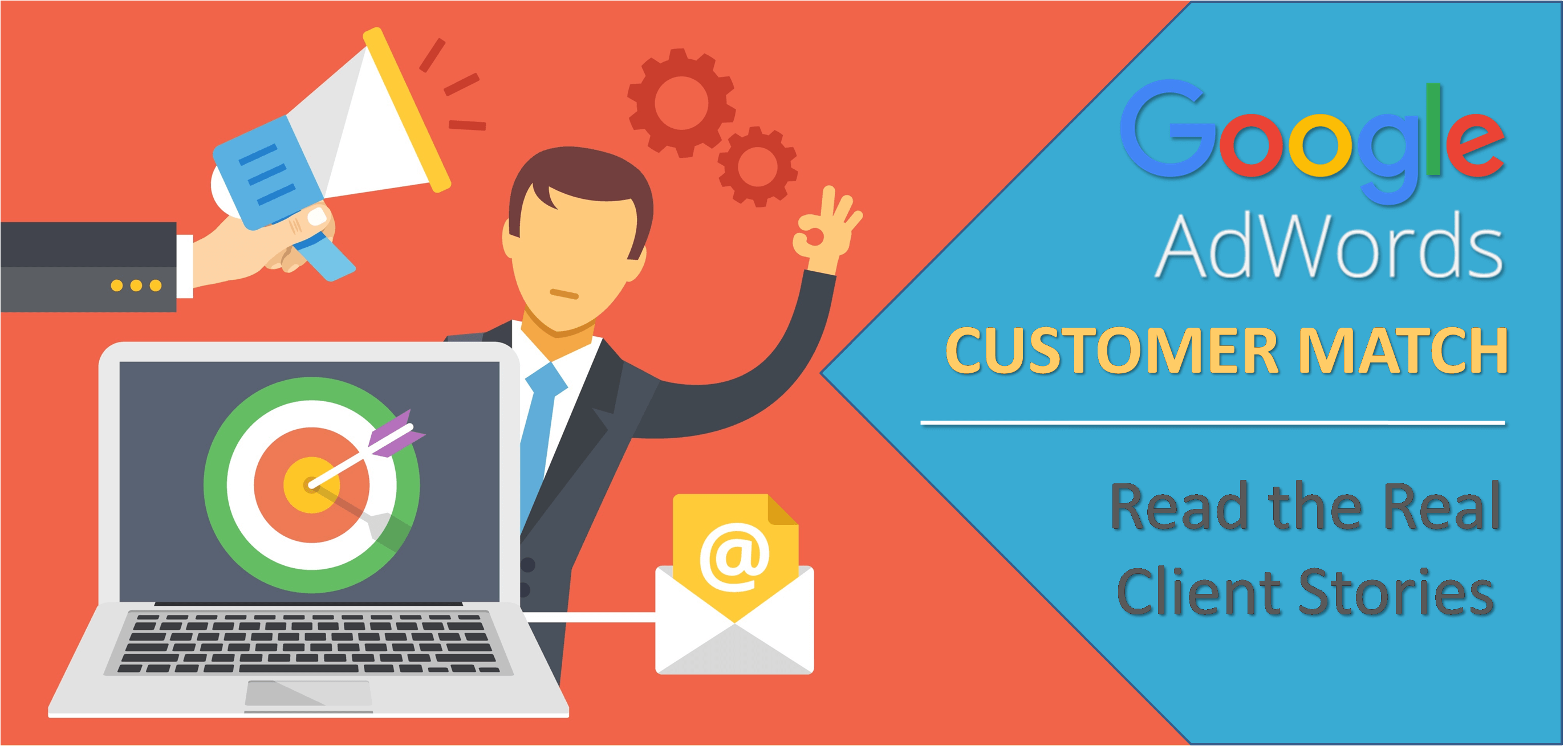 Google Adwords Customer Match Client Stories